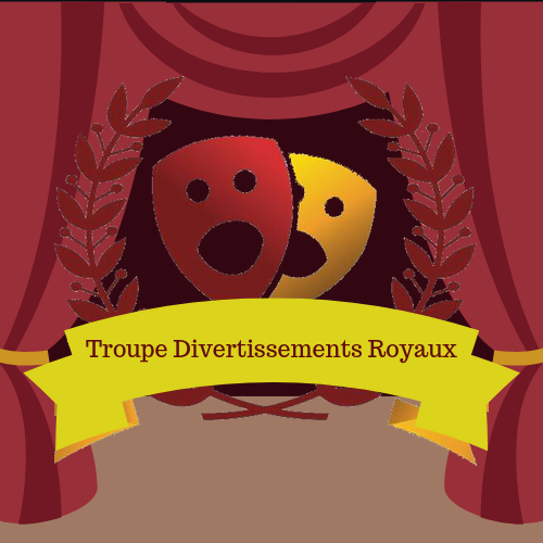 Troupe Divertissements Royaux